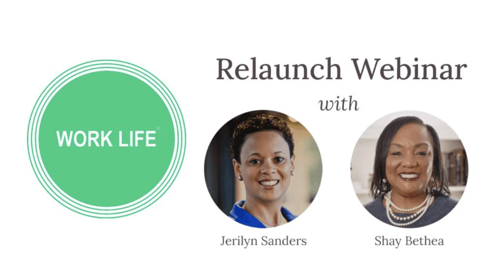 Work Life Relaunch Webinar